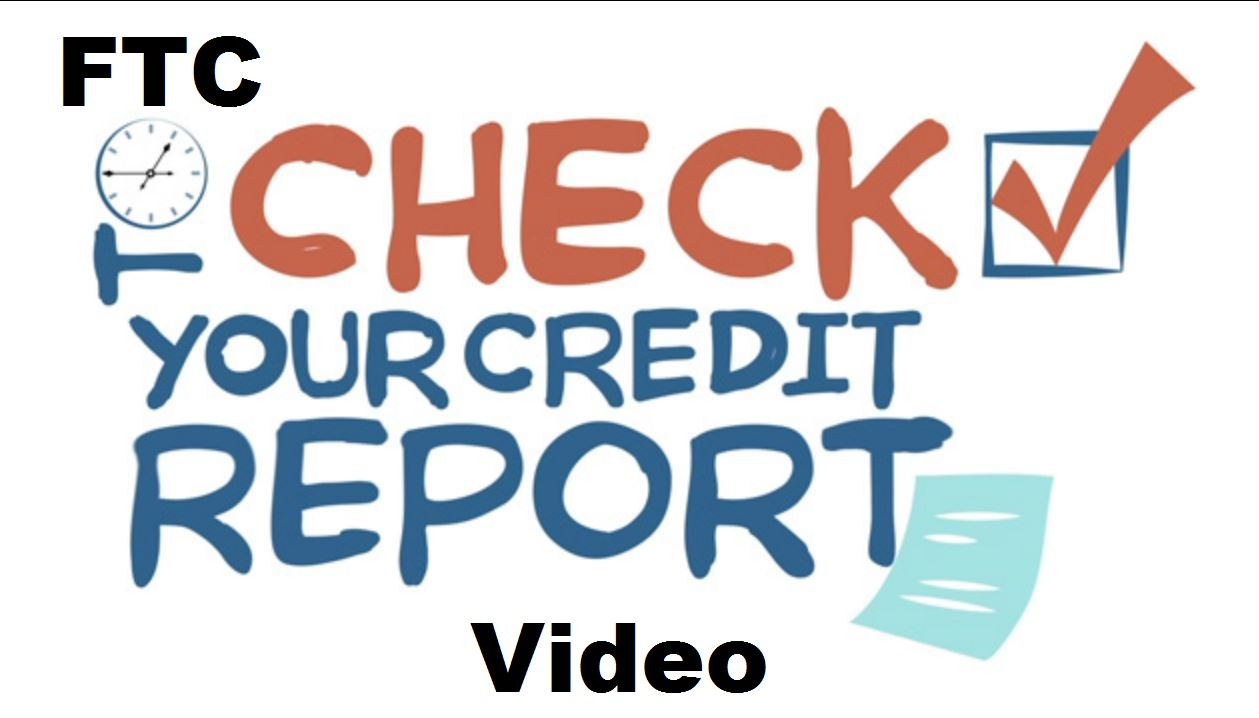 FTC Time to Check Your Credit Report